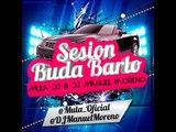 02 Session Buda Barlo VOL 1 Mula Deejay & Dj Manuel Moreno