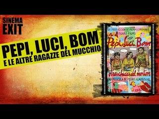 Pepi, Luci, Bom e le altre ragazze del mucchio - recensione #lalistademmerda