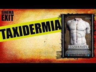 Taxidermia - recensione #lalistademmerda