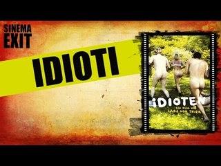 Idioti - recensione #lalistademmerda