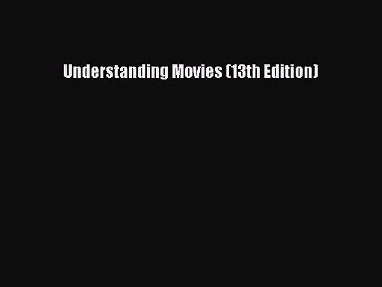 [PDF Download] Understanding Movies (13th Edition) [Download] Online