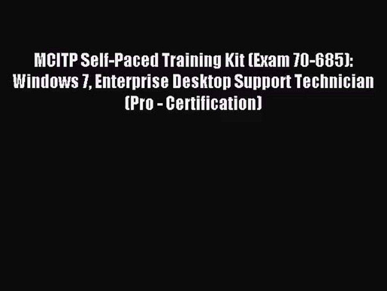 [PDF Download] MCITP Self-Paced Training Kit (Exam 70-685): Windows 7 Enterprise Desktop Support