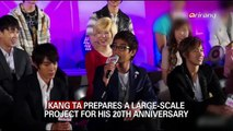 KANG TA PREPARES A LARGE-SCALEPROJECT FOR HIS 20TH ANNIVERSARY