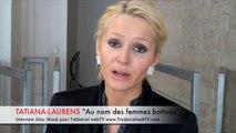 Tatiana-Laurens : Au nom des femmes battues T-Laurens s'explique sur son livre