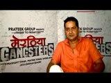 Meeruthiya Gangsters Movie | Zeishan Quadri | Shoeb Ahmed | Interview | Latest Bollywood News