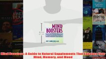 Download PDF  Mind Boosters A Guide to Natural Supplements That Enhance Your Mind Memory and Mood FULL FREE