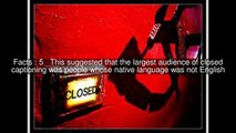 Application of Closed captioning Top 10 Facts
