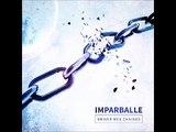 Imparballe - Briser mes chaînes