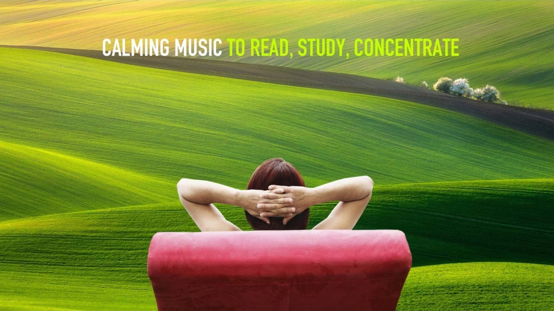Calming Music To Read, Study, Increase Concentration - Relaxing Soundscapes