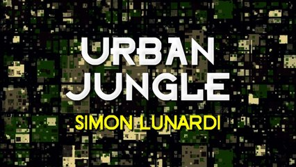 Simon Lunardi - Urban Jungle (Nacim Ladj Remix)