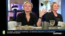 C à Vous – Charlotte Rampling : Sa réponse cinglante à la polémique autour des Oscars (vidéo)