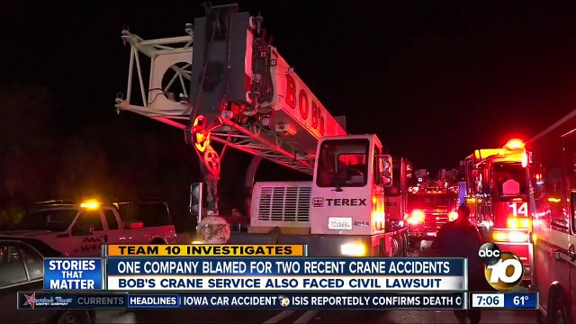 Company blamed for 2 San Diego County crane accidents
