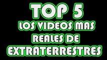 TOP 5 VÍDEOS DE EXTRATERRESTRES MAS REALES // RazaDesconocida