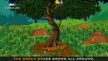 Edewcate english rhymes The green grass grows all around nursery rhyme