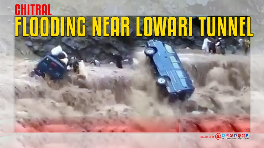 Chitral Flooding Near Lowari Tunnel