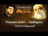 Prasoon Joshi in Conversation With Sadhguru Jaggi Vasudev
