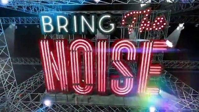 Bring the Noise Season 1 Episode 7 - S01E07