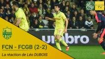 FCN - FCGB : la réaction de Léo Dubois