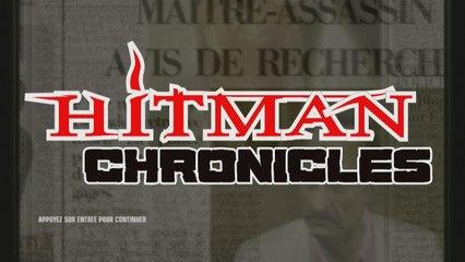 Hitman Chronicles - Trailer