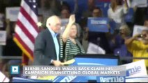 Bernie Sanders Walks Back Claim His Campaign Is Unsettling Global Markets