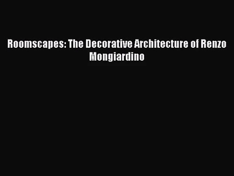 The Decorative Architecture of Renzo Mongiardino Roomscapes
