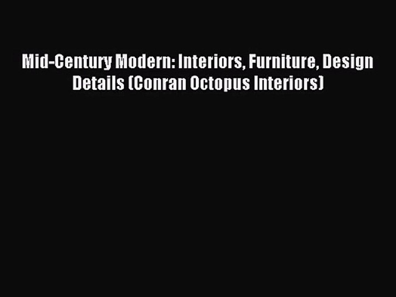 (PDF Download) Mid-Century Modern: Interiors Furniture Design Details (Conran Octopus Interiors)