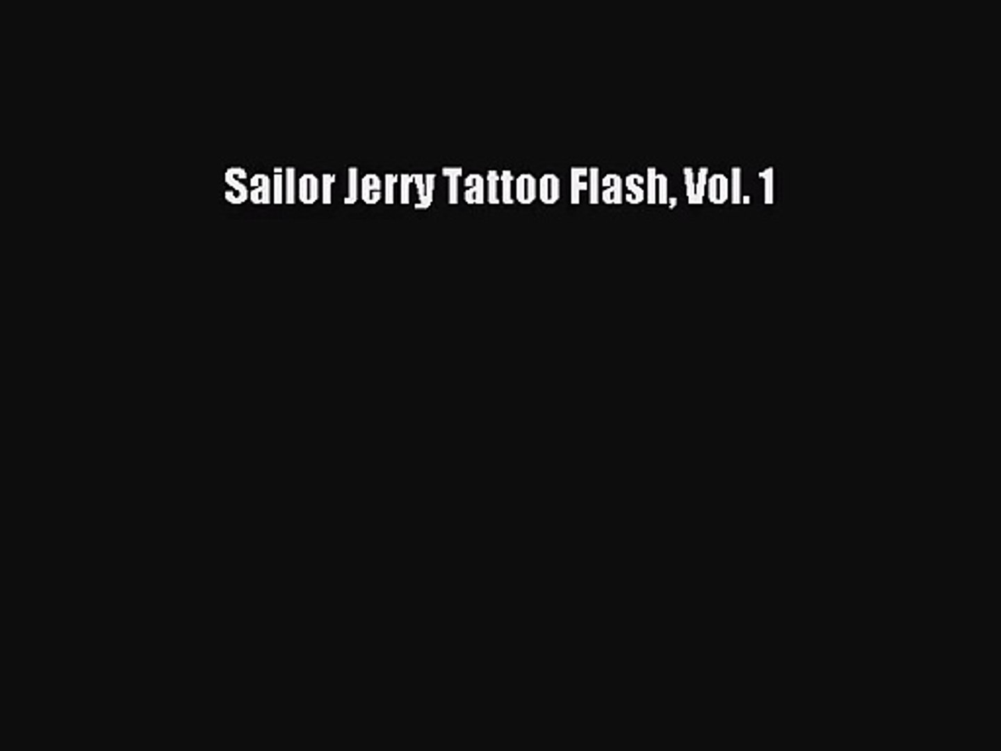 Pdf Download Sailor Jerry Tattoo Flash Vol 1 Download Video Dailymotion