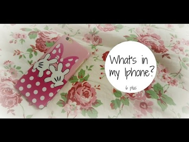 WHAT'S IN MY IPHONE - 6 Plus   Stefy Arrighi ❤