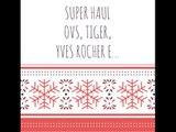 SUPER HAUL  ♥ || Ovs, Tiger, Yves Rocher e...