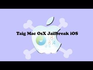Eseguire Jailbreak iOS 8.4 da Mac Os Taig