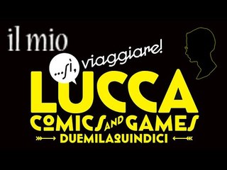 Il mio Lucca Comics 2015 | IlRestOèMANGA