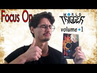 World Trigger volume 1   Focus On