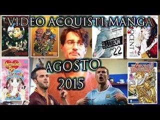 video acquisti MANGA Agosto 2015, #JuveRoma edition