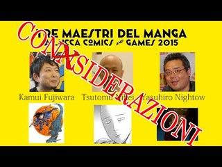 considerazioni sui mangaka ospiti al Lucca Comics 2015