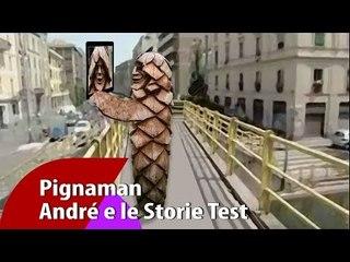 Pignaman - André e le Storie Test