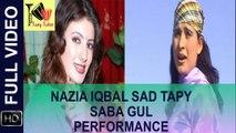 Nazia Iqbal Very Sad Tapy Pashto - Saba Gul Performance