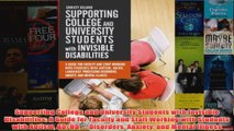 Download PDF  Supporting College and University Students with Invisible Disabilities A Guide for FULL FREE