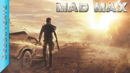 Découverte | Mad Max