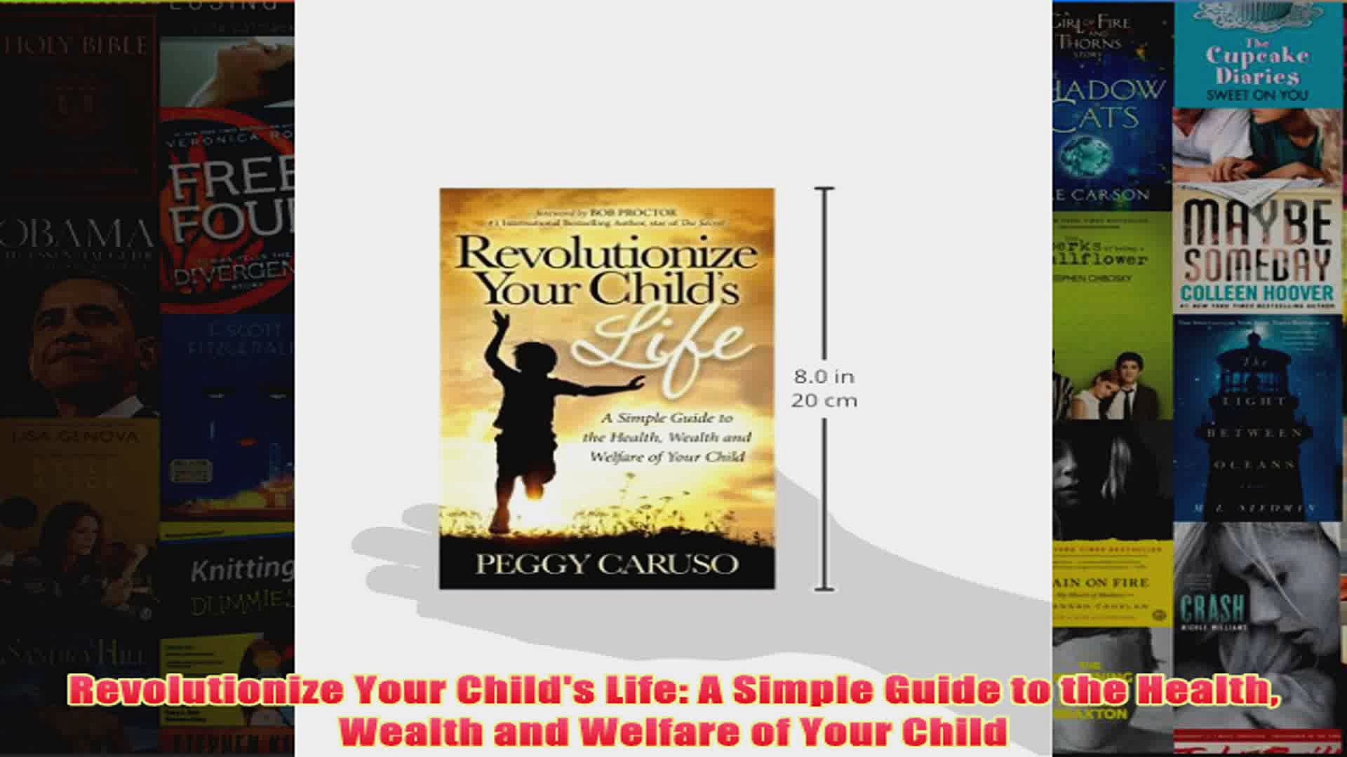 Download PDF  Revolutionize Your Childs Life A Simple Guide to the Health Wealth and Welfare of Your FULL FREE