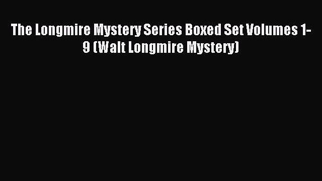 (PDF Download) The Longmire Mystery Series Boxed Set Volumes 1-9 (Walt Longmire Mystery) PDF