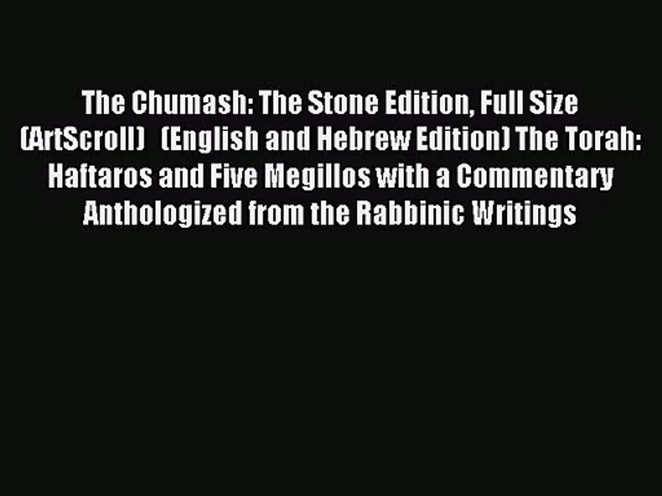 (PDF Download) The Chumash: The Stone Edition Full Size (ArtScroll)  (English and Hebrew Edition)