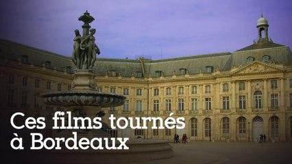 Ces films tournés à Bordeaux que vous n'avez pas pu râter !