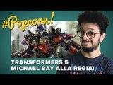 Transformers 5: Michael Bay di nuovo alla regia! | #Popcorn