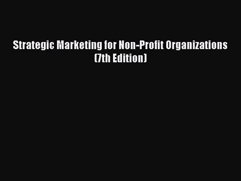 (PDF Download) Strategic Marketing for Non-Profit Organizations (7th Edition) PDF