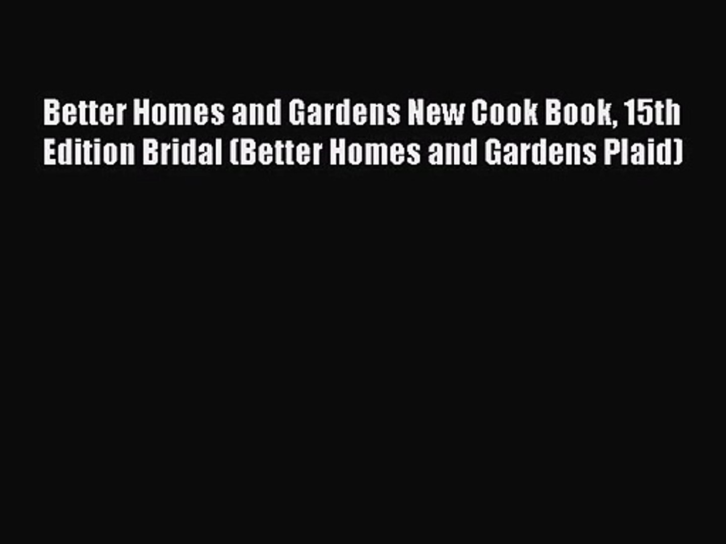 Better Homes and Gardens New Cook Book 15th Edition Bridal (Better Homes and Gardens Plaid)