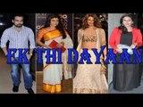 Exclusive Interview With Emraan Hashmi,Huma Quereshi & Konkana Sen For Film 'Ek Thi Dayaan'