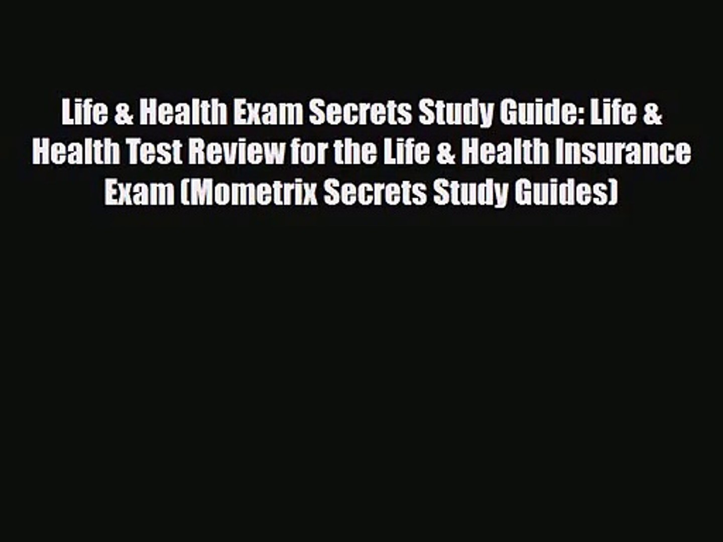 [PDF Download] Life & Health Exam Secrets Study Guide: Life & Health Test Review for the Lif