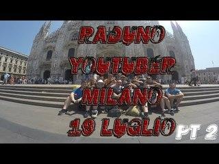SPECIALE RADUNO MILANO PT 2