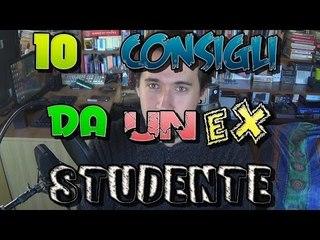 10 CONSIGLI DA UN EX STUDENTE
