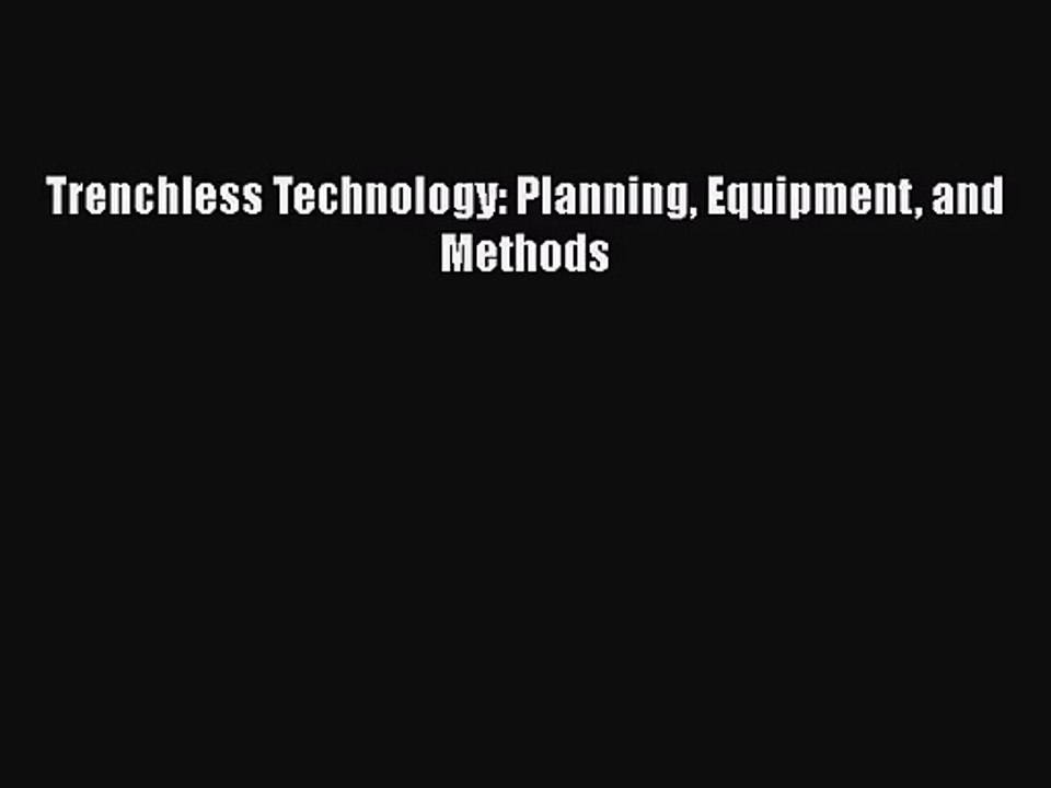 Planning and Methods Equipment Trenchless Technology
